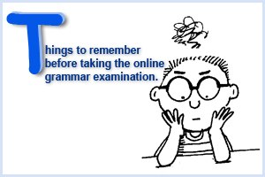 Tips on taking grammar examination