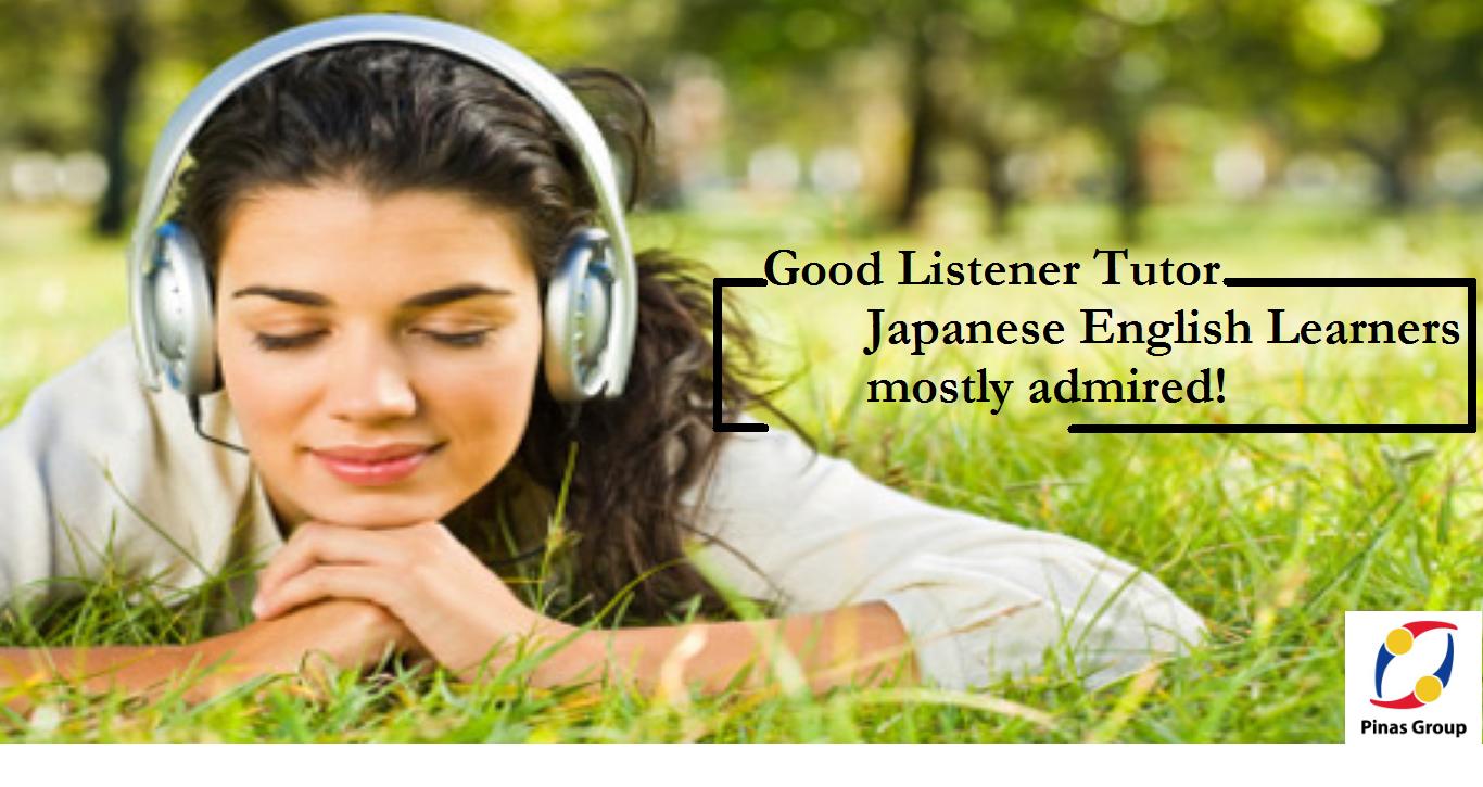 A GOOD LISTENER tutor
