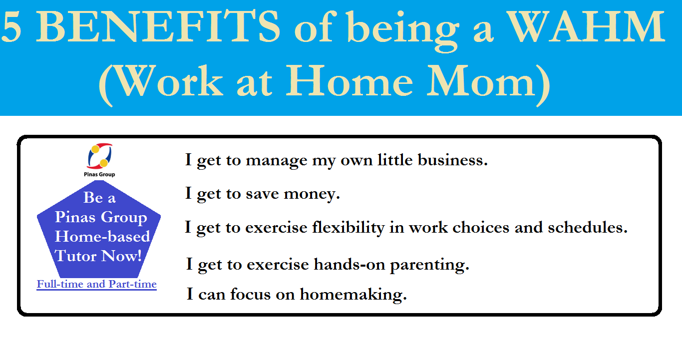 5 BENEFITS of WAHM (Work at Home Mom)