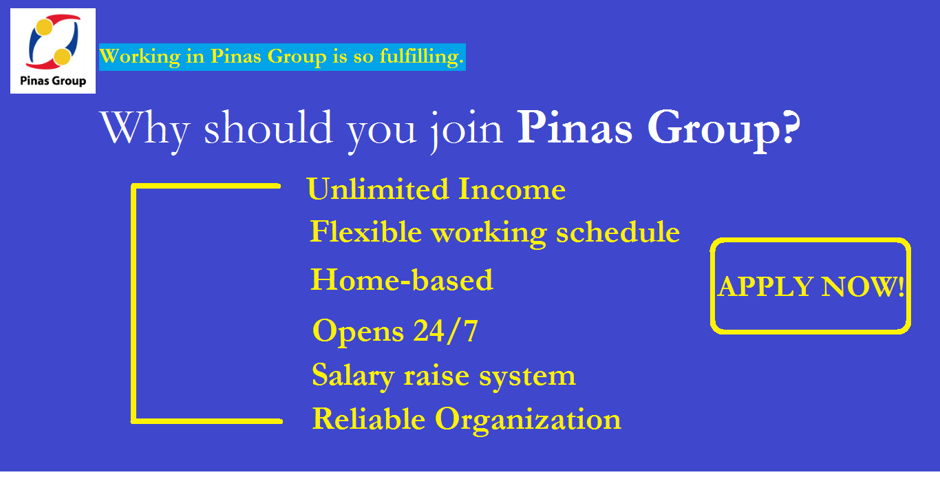 Why should you join PINAS GROUP?