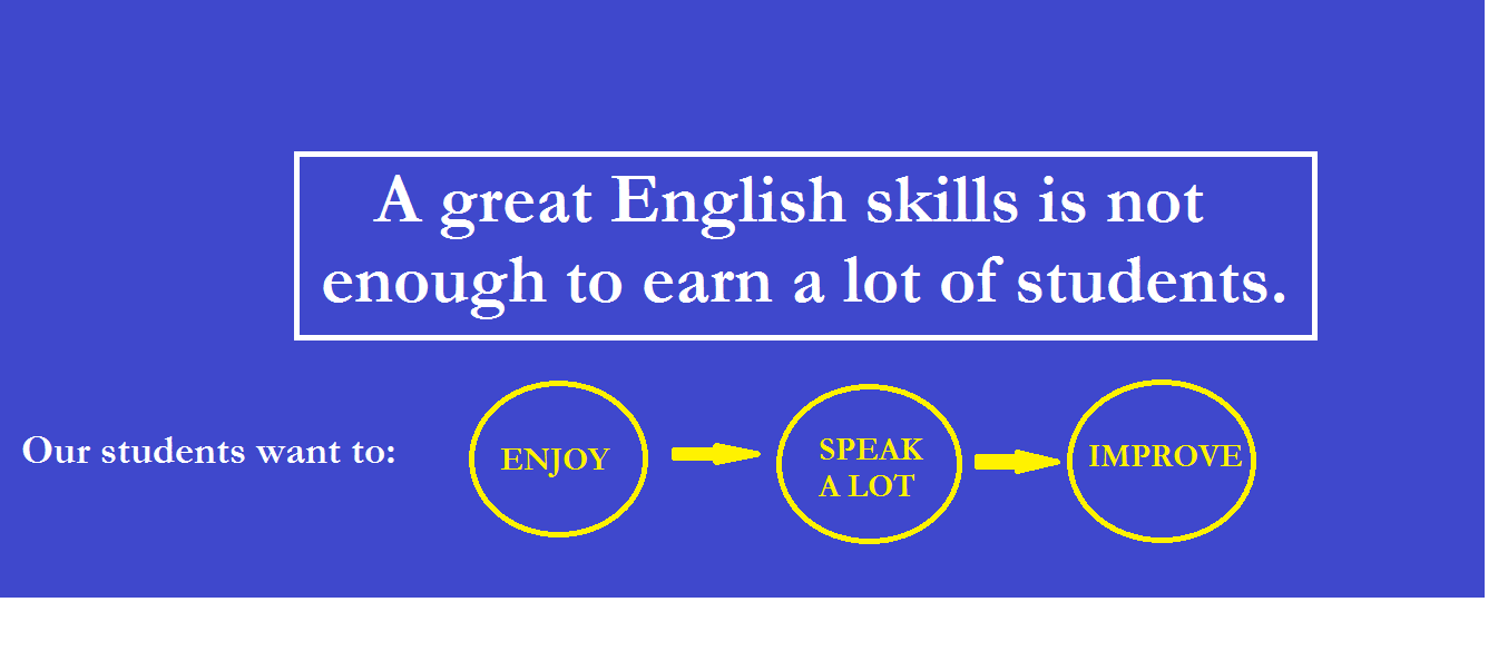 A great English Skills is not enough!