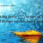 Good thing of a Home-based Job on this rainy season!