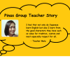 Pinas Group Home base English Teacher Story